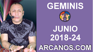 HOROSCOPO GEMINIS-Semana 2018-24-Del 10 al 16 de junio de 2018-ARCANOS.COM - Video