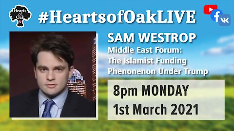 Sam Westrop Middle East Forum: The Islamist funding phenomenon under Trump 1.3.21