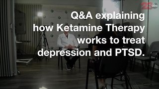 A local doctor explains how Ketamine Therapy works to help veterans combat PTSD