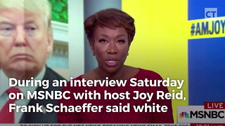 Msnbc Guest Makes Vile Remarks About White Evangelical America - Video