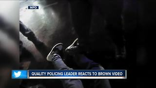 Quality policing leader reacts to Sterling Brown arrest video - Video