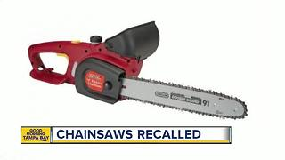 More than 1M chainsaws recalled due to hazard - Video
