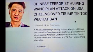 CHINESE TERRORIST HUIPING WANG PLAN ATTACK ON USA CITIZENS OVER TRUMP TIK TOK WECHAT BAN