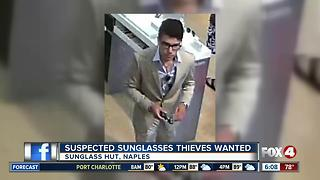 Suspected Naples Sunglasses Thieves Wanted - Video