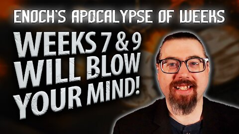 Enoch's Apocalypse of Weeks Prophecy Explained! | JPDWeekly Ep. 23