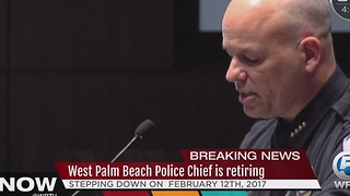West Palm Beach Police Chief is retiring - Video