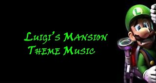 Luigi's Mansion Theme Music | Fracture Music |