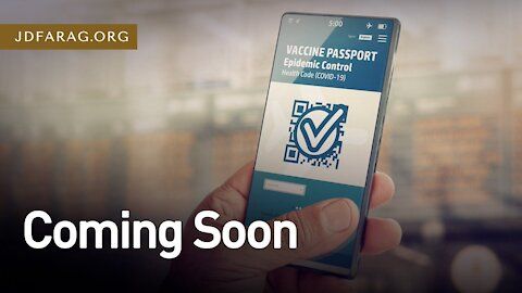 """Total Social Control System Being Set Up Now - Covid19 """"Passports""""- JD Farag [mirrored]"""
