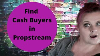 Finding Cash Buyers in Propstream