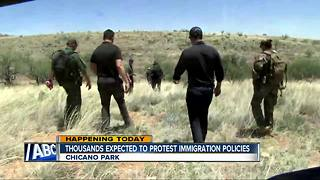Thousands expected to protest immigration policies. - Video