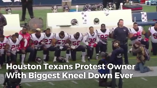 Houston Texans Protest Owner With Biggest Kneel Down Ever - Video