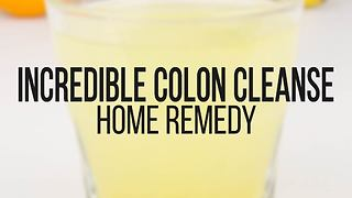 Incredible colon cleanse home remedy - Video
