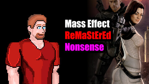 """Mass Effect Legendary Edition """"Remastered"""" Nonsense (Not Buying It)"""