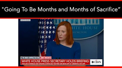 "Psaki: ""It's Still Going To Be Months and Months of Sacrifice"""