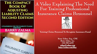 A Video Explaining The Need For Training Professional Insurance Claims Personnel