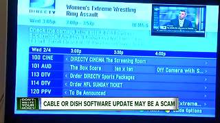 Cable or Dish software update may be a scam - Video
