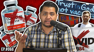 Should You Be A COVID Anti Vaxxer? | Ep.#068 JTH Show