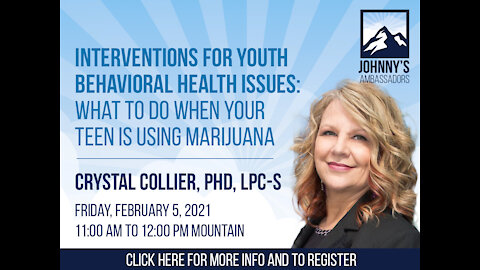 Interventions for Youth Behavioral Health Issues: What to Do When Your Teen is Using Marijuana