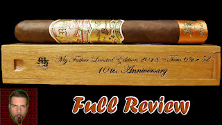My Father Limited Edition 2018 10th Anniversary (Full Review) - Should I Smoke This