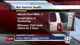 3-year-old Anderson girl dies from overheating after being left in hot vehicle - Video