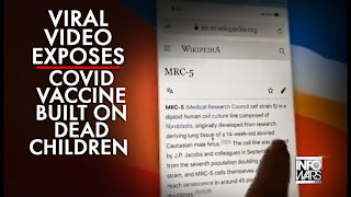 Viral Video Exposes Toxic Covid Vaccine Built on Dead Children