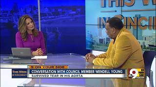 This Week in Cincinnati: Councilman Wendell Young talks about his health scare - Video