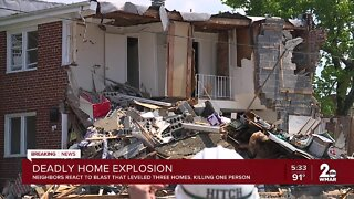 DEADLY HOME EXPLOSION, NEIGHBORS REACT TO BLAST THAT LEVELED THREE HOMES, KILLING ONE PERSON