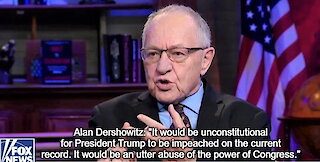 Alan Dershowitz says it would be unconstitutional for Trump to be impeached by current inquiry
