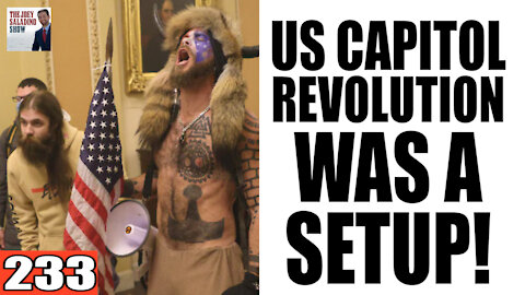 233. US Capitol REVOLUTION was a SET UP!