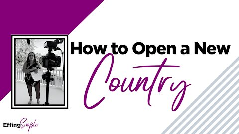 How to Open New Countries