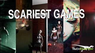 6 Scary Games You Should Play