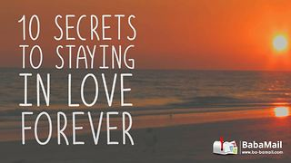 10 Secrets to Staying in Love Forever - Video