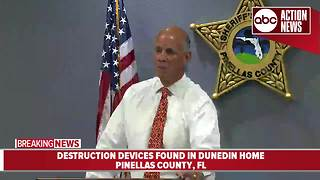 Dunedin man arrested after deputies found destruction devices in his home - Video