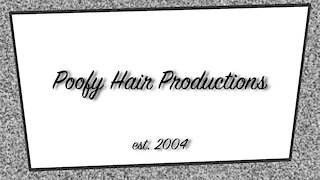 Poofy Hair Productions