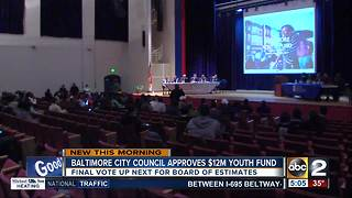 City Council approves $12 million youth fund - Video