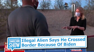 Illegal Alien Says He Crossed Border Because Of Biden
