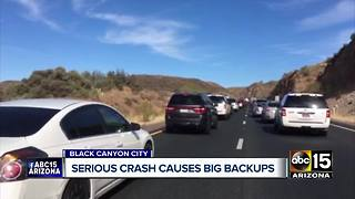 Serious crash caused major backups on I-17 near Black Canyon - Video