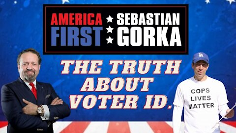 The truth about voter ID. Ami Horowitz with Sebastian Gorka on AMERICA First