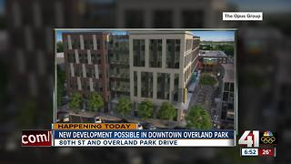 New development in Overland Park could get final approval Monday - Video