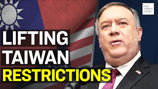 Pompeo Lifts Self Imposed Restrictions on U.S. Taiwan Contacts | Epoch News | China Insider