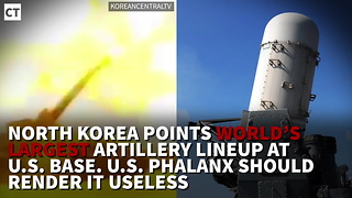 North Korea Points World's Largest Artillery Lineup at U.S. Base - Video