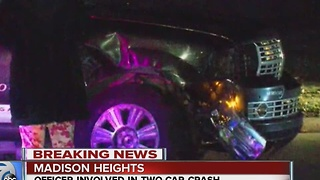 Madison Heights police officer involved in crash - Video