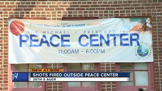 Shots fired outside peace center