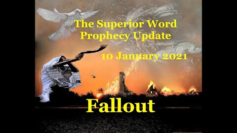 Pro-374 - Prophecy Update, 10 January 2021 (Fallout)