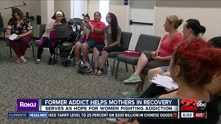 Former addict helps mothers in recovery