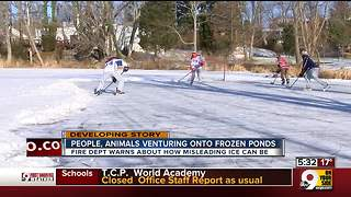 Frozen ponds may not be safe, firefighter says - Video