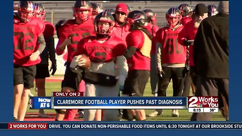 Claremore football player pushes past diagnosis