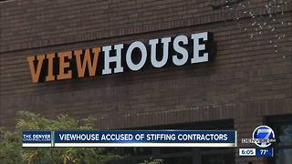 Contractor alleges View House refusing to pay for work on Littleton location - Video