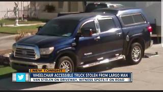 Largo man needs help tracking down wheelchair-accessible truck stolen from driveway - Video
