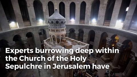 Archaeologists Reveal New Discovery Inside Tomb Long Revered As The Site Where Jesus Was Buried